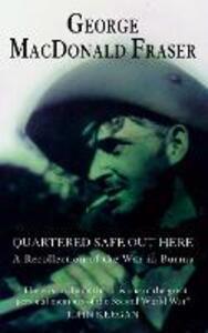 Quartered Safe Out Here - George MacDonald Fraser - cover