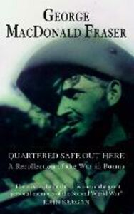 Libro in inglese Quartered Safe Out Here  - George MacDonald Fraser