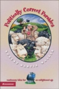 Libro in inglese Politically Correct Parables  - Robert Martin Walker