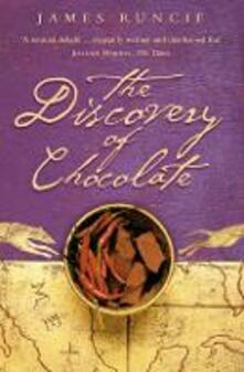 The Discovery of Chocolate: A Novel - James Runcie - cover