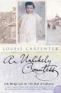 An Unlikely Countess: Lily Budge and the 13th Earl of Galloway - Louise Carpenter - cover