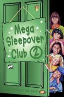 Mega Sleepover 2 - Rose Impey,Narinder Dhami - cover