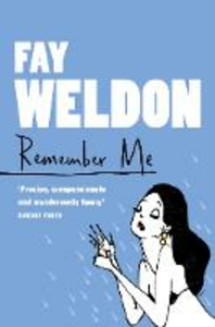 Libro in inglese Remember Me  - Fay Weldon