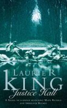 Justice Hall - Laurie R. King - cover