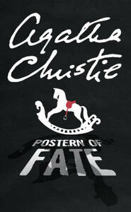 Libro in inglese Postern of Fate  - Agatha Christie