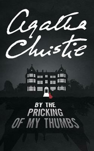 Libro in inglese By the Pricking of My Thumbs  - Agatha Christie