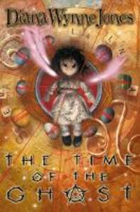 The Time of the Ghost - Diana Wynne Jones - cover