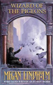 Wizard of the Pigeons - Megan Lindholm - cover