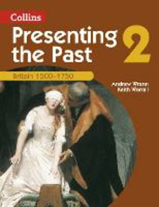 Libro inglese Presenting the Past (2) - Britain 1500-1750 Tony McAleavy , Andrew Wrenn , Keith Worrall