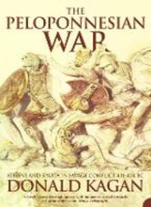 The Peloponnesian War: Athens and Sparta in Savage Conflict 431-404 Bc - Donald Kagan - cover