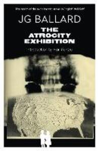 The Atrocity Exhibition - J. G. Ballard - cover