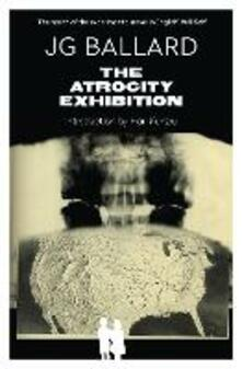 The Atrocity Exhibition - J. G. Ballard - cover