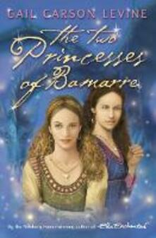 The Two Princesses of Bamarre - Gail Carson Levine - cover