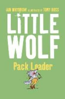 Little Wolf, Pack Leader - Ian Whybrow - cover