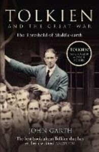 Libro in inglese Tolkien and the Great War: The Threshold of Middle-earth  - John Garth