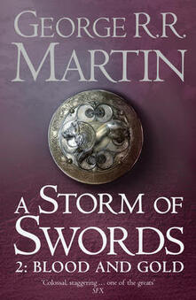 A Storm of Swords: Part 2 Blood and Gold - George R.R. Martin - cover