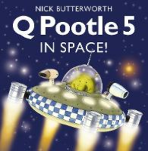 Libro in inglese Q Pootle 5 in Space  - Nick Butterworth