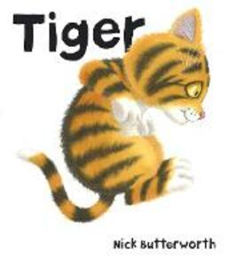 Tiger - Nick Butterworth - cover