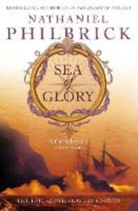 Sea of Glory: The Epic South Seas Expedition 1838-42 - Nathaniel Philbrick - cover