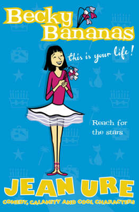 Libro in inglese Becky Bananas: This is Your Life!  - Jean Ure