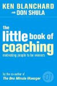 The Little Book of Coaching - Kenneth Blanchard,Don Shula - cover