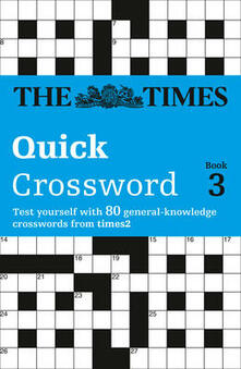 The Times Quick Crossword Book 3: 80 World-Famous Crossword Puzzles from the Times2 - Richard Browne - cover