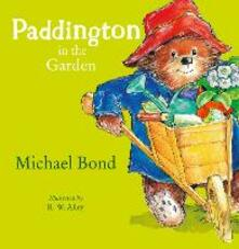 Paddington in the Garden - Michael Bond - cover