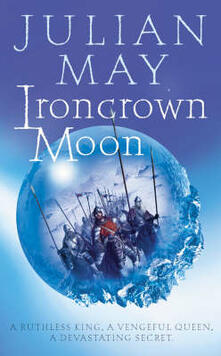 Ironcrown Moon: Part Two of the Boreal Moon Tale - Julian May - cover