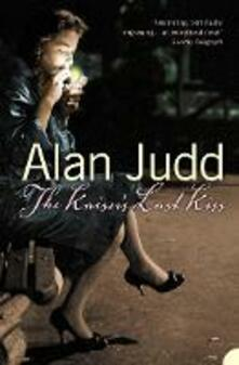 The Kaiser's Last Kiss - Alan Judd - cover