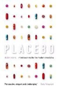 Placebo: Mind Over Matter in Modern Medicine - Dylan Evans - cover