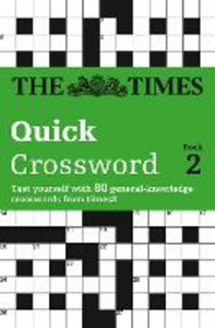 Libro inglese The Times Quick Crossword Book 2: 80 General Knowledge Puzzles from the Times 2 The Times Mind Games , Times2