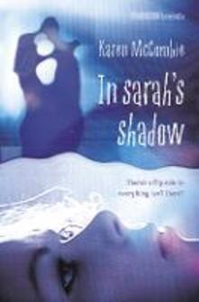 In Sarah's Shadow - Karen McCombie - cover