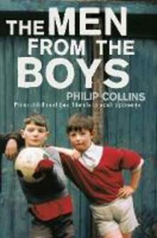 The Men From the Boys - Philip Collins - cover