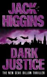 Libro in inglese Dark Justice  - Jack Higgins