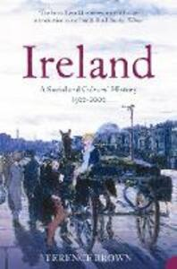 Ireland: A Social and Cultural History 1922-2001 - Terence Brown - cover