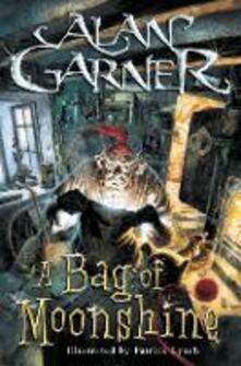 A Bag Of Moonshine - Alan Garner - cover