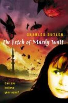 The Fetch of Mardy Watt - Charles Butler - cover