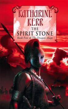 The Spirit Stone - Katharine Kerr - cover