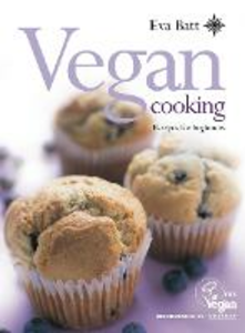 Libro in inglese Vegan Cooking: Recipes for Beginners  - Eva Batt
