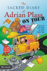 Libro in inglese The Sacred Diary of Adrian Plass, on Tour: Aged Far Too Much to be Put on the Front Cover of a Book  - Adrian Plass