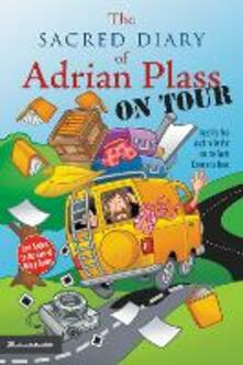 The Sacred Diary of Adrian Plass, on Tour: Aged Far Too Much to Be Put on the Front Cover of a Book - Adrian Plass - cover