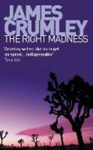 The Right Madness - James Crumley - cover