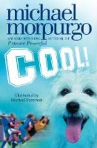 Cool! - Michael Morpurgo - cover