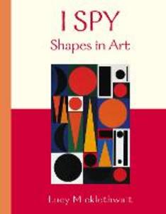 Libro in inglese I Spy: Shapes in Art