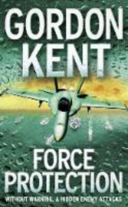 Libro in inglese Force Protection  - Gordon Kent