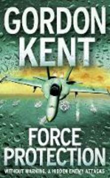 Force Protection - Gordon Kent - cover