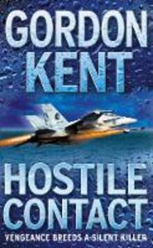 Hostile Contact - Gordon Kent - cover