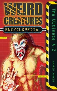 Libro in inglese Weird Creatures Encyclopedia  - Andrew Donkin