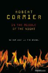 Libro in inglese In the Middle of the Night  - Robert Cormier