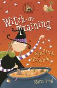 Libro in inglese Spelling Trouble (Witch-in-Training, Book 2)  - Maeve Friel